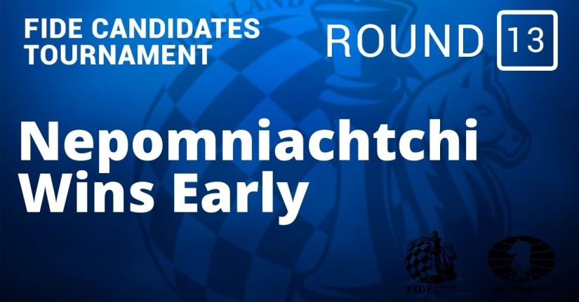 Fide Candidates Tournament – Nepomniachtchi Wins Early: Round 12