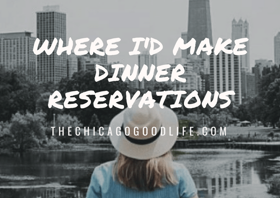 chicago dinner reservations