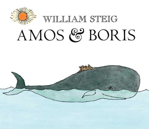 Amos And Boris, By William Steig  Book Review  Curiosity