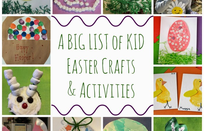 A Giant List of Easter Crafts & Activities for Kids