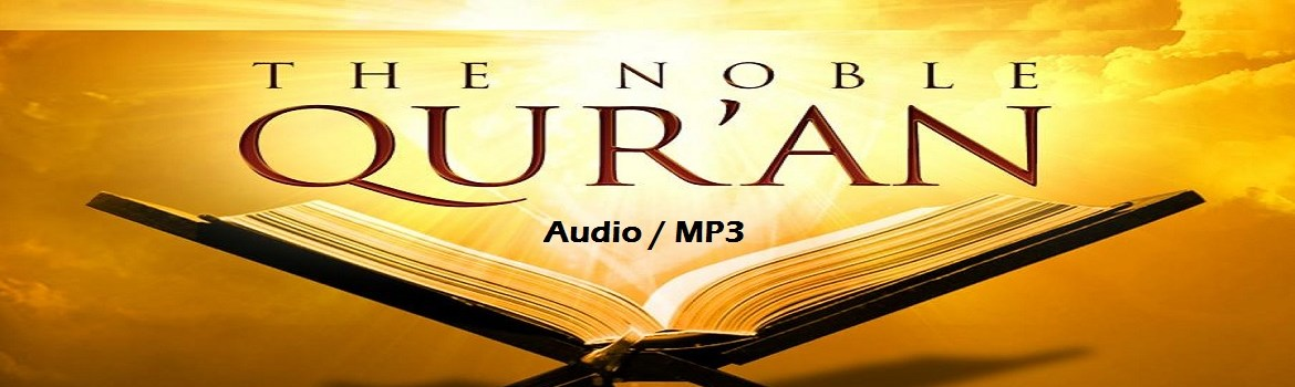 Al Quran with English Translation (Audio - MP3)