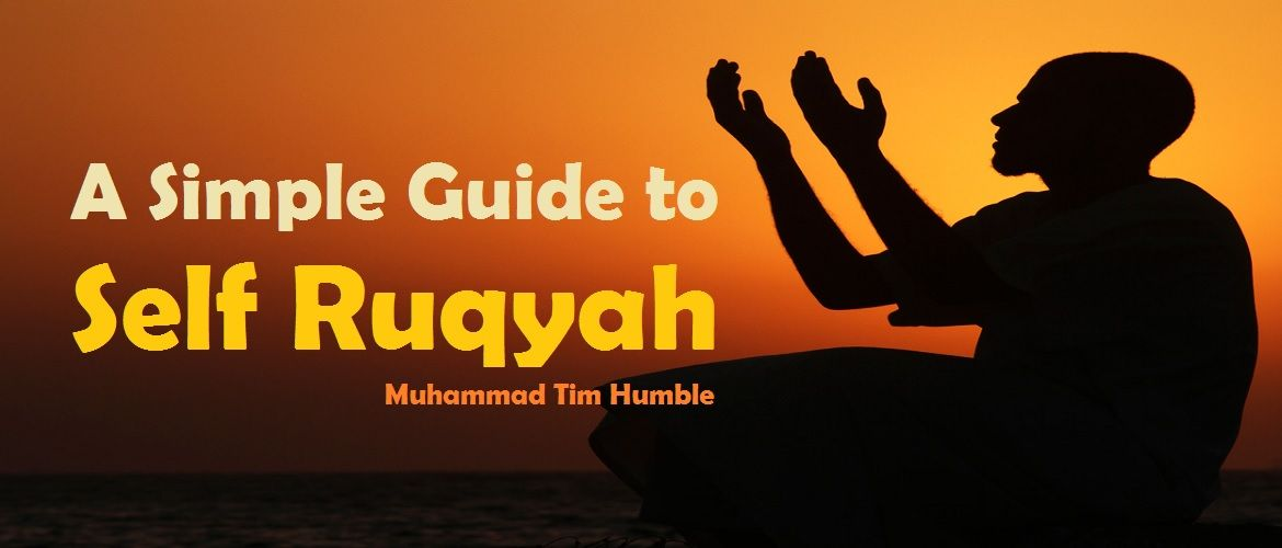 A-Simple-Guide-to-Self-Ruqyah---Muhammad-Tim-Humble
