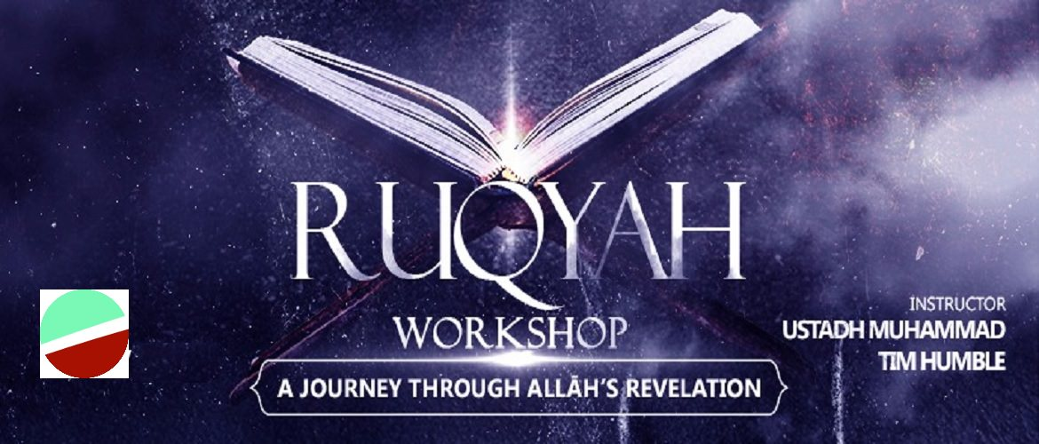 Ruqyah Workshop III  | Muhammad Tim Humble