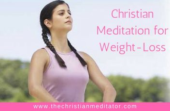christian-meditation-for-weight-loss