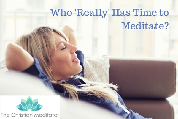 Who Really Has Time to Meditate?