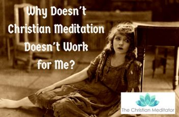Why Doesn't Meditation Doesn't Work for Me