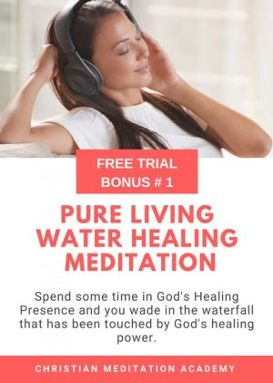 PURE LIVING WATER HEALING MEDITATION