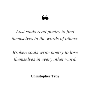 christopher troy quote