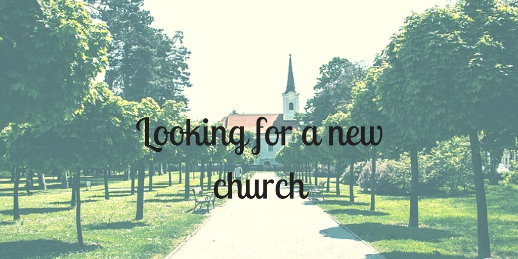 Looking for a new church