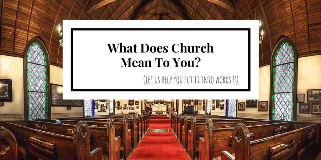 what-does-church-mean-to-you