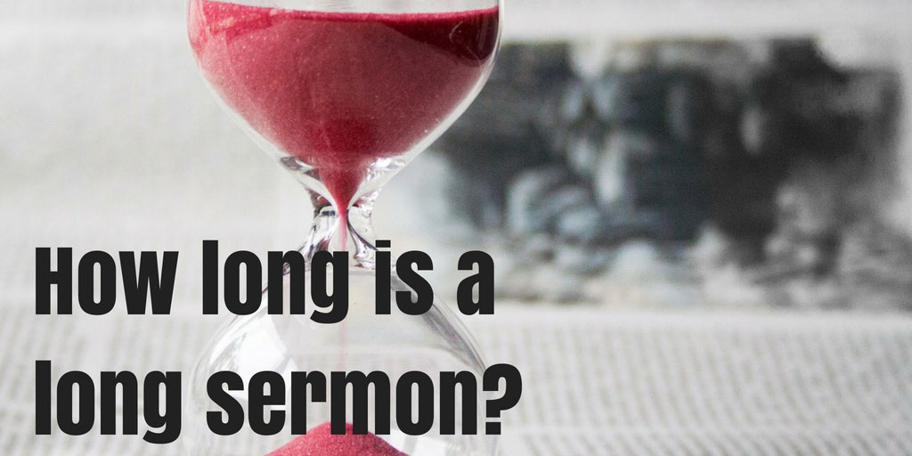 How-long-is-a-long-sermon_
