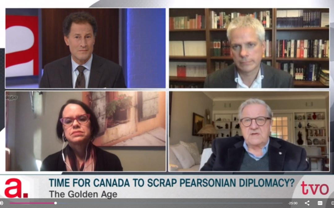 Ben Rowswell on The Agenda: Time for Canada to Scrap Pearsonian Diplomacy?
