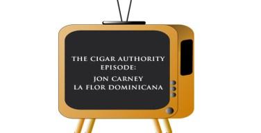 Media: The Cigar Authority Podcast – La Flor Dominicana