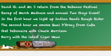 Webcast: The Boys Return From The Habanos Festival