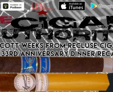 VODCast: On Vacation With Los Cabos & Scott Weeks of Recluse Cigars