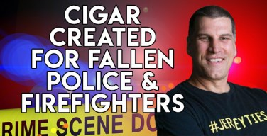 VODCast: A Cigar Made For Fallen Police & Firefighters