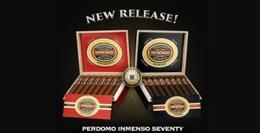 Perdomo INMENSO Seventy Sun Grown & Maduro Coming Soon!
