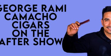PODCast: George Rami from Camacho Cigars – The After Show