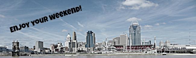 Weekend in Cincinnati