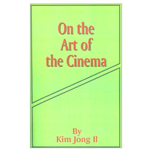 RIP Kim Jong-Il, Film Producer. (2/6)
