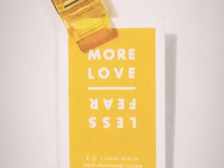 More Love Less Fear - Chapel Dublin