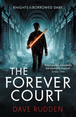 the-forever-court-knights-of-the-borrowed-dark-book-2