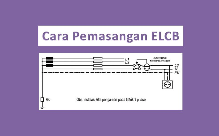 cara pemasangan elcb