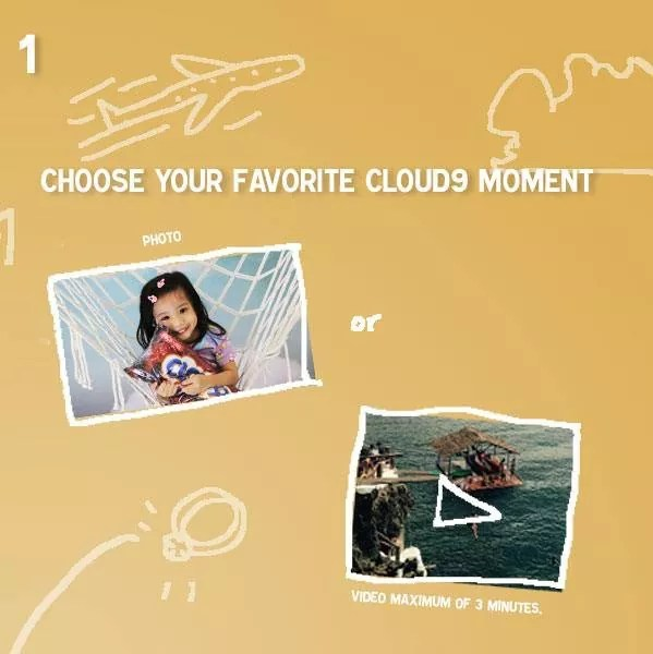 Choose your Clouod 9 moment photo or video