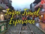 My Taipei Travel Experience (A 3-Day Itinerary)