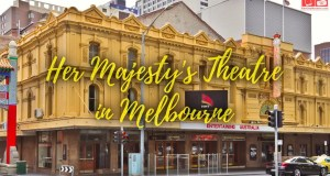 Her Majesty's Theatre in Melbourne
