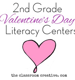Second Grade Literacy Valentine's Day Centers \u0026 Resources [ 3633 x 3619 Pixel ]