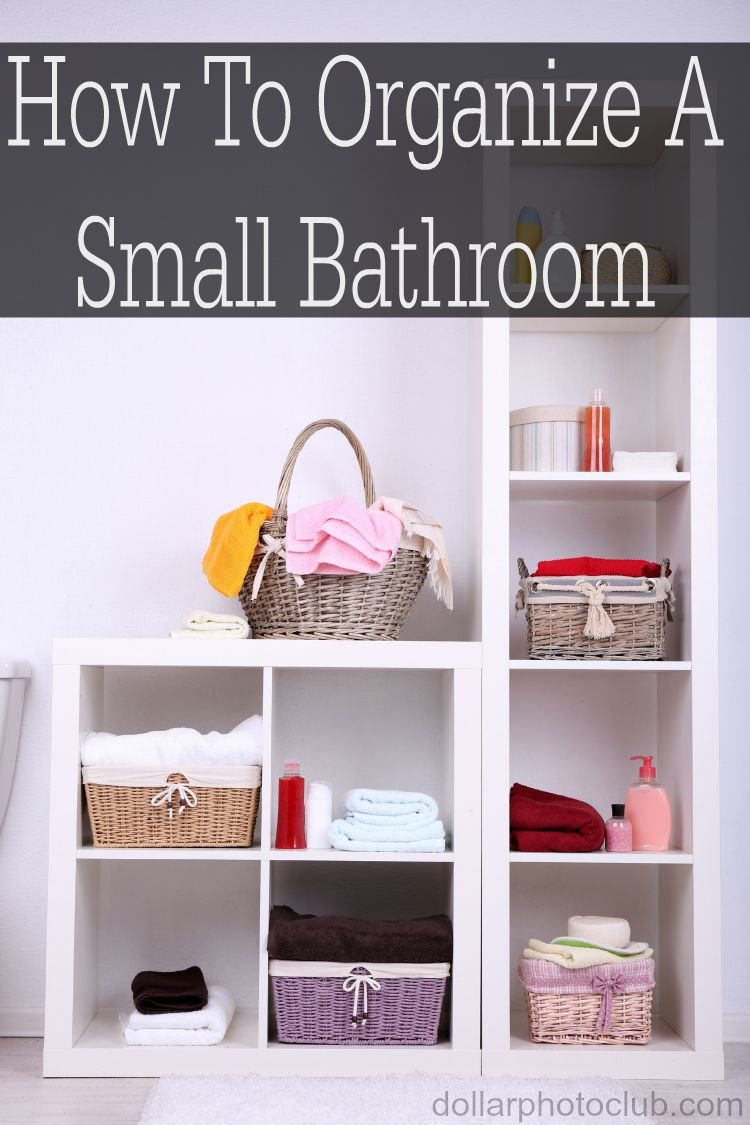 How To Organize A Bathroom How To Organize A Small Bathroom