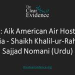 Featured Image - Audio Aik American Air Hostess ka Waqia - Shaikh Khalil-ur-Rahman Sajjad Nomani (Urdu)