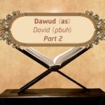 Featured Image - Video Dawud (AS) (Part 2) - Episode 26 - Stories of The Prophets - Dr. Mufti Ismail Menk (English)