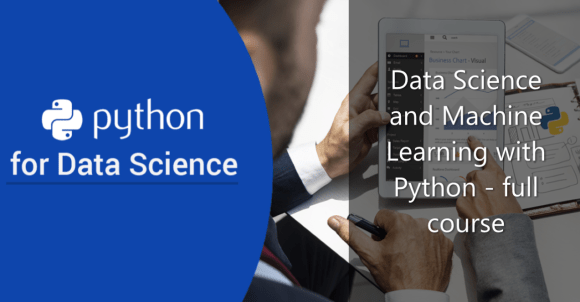 Data Science and Machine Learning with Python - Full Course