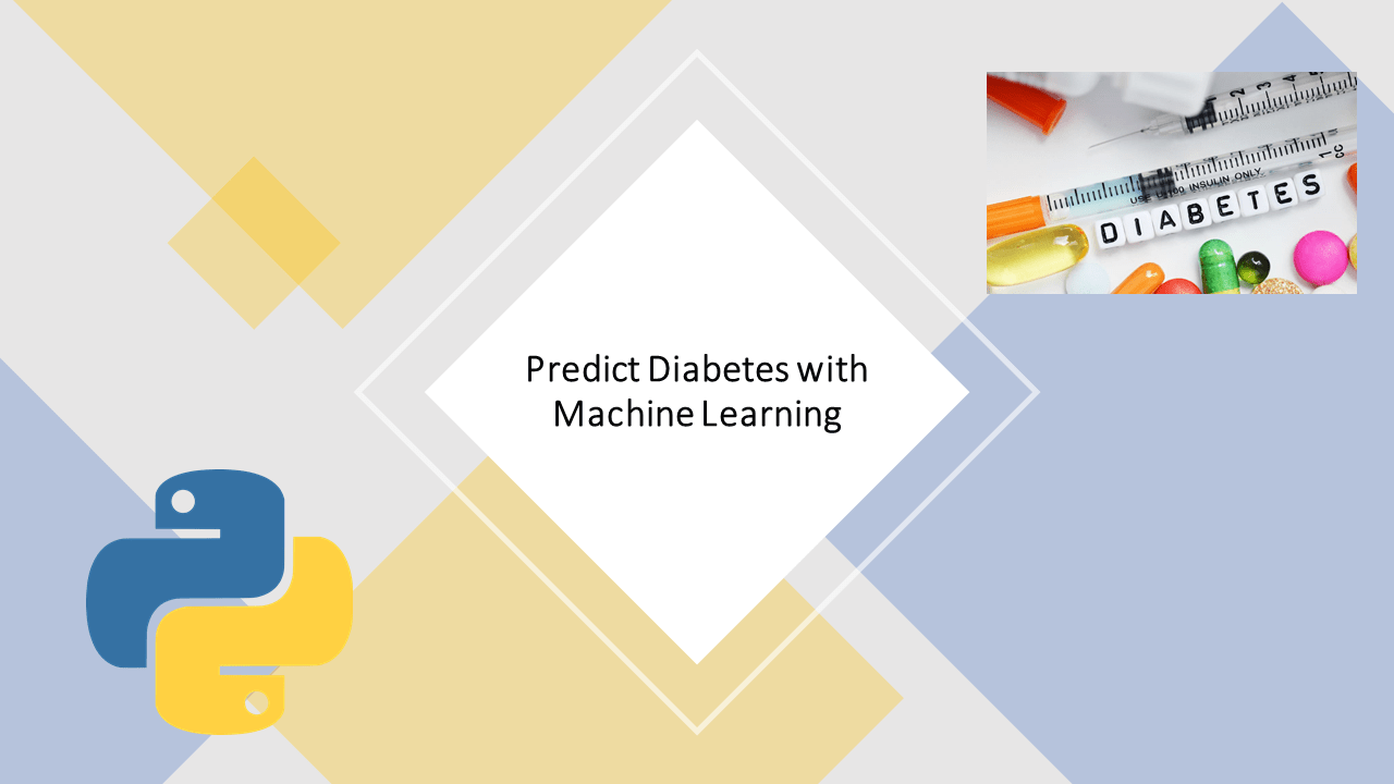 Predict Diabetes with Machine Learning | Data Science | Machine Learning | Python