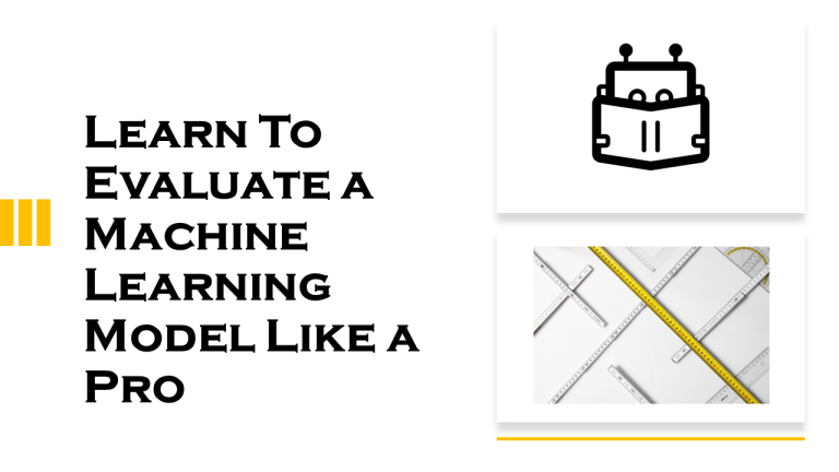 Evaluate a Machine Learning Model