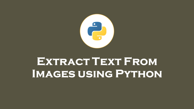 Extract Text From Images with Python