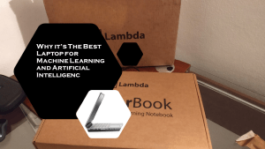 The Best Laptop For Machine Learning: Tensorbook