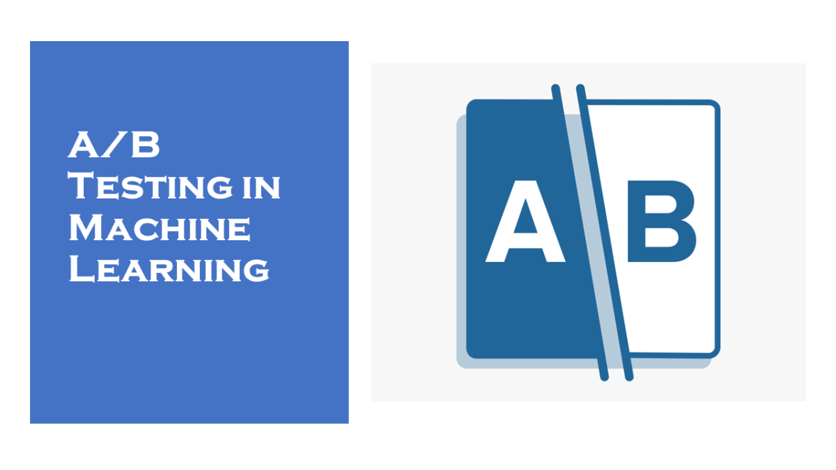 A/B Testing in Machine Learning