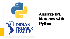 Analyze IPL with Python