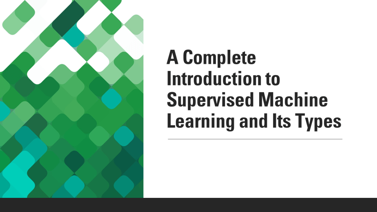 What is Supervised Learning in Machine Learning?