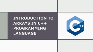 Arrays in C++ Programming Language