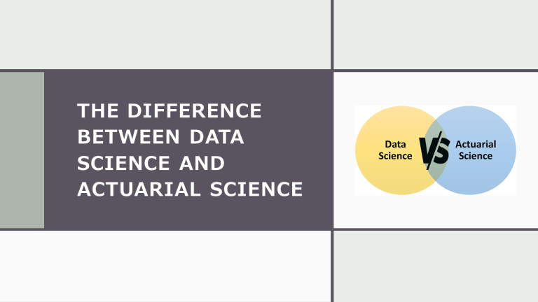 Difference Between Data Science and Actuarial Science