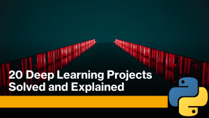 Deep Learning Projects with Python