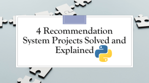 Recommendation System Projects with Python