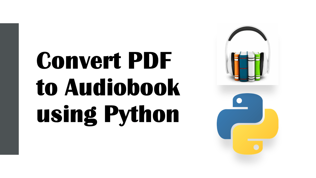 Convert PDF to Audiobook using Python