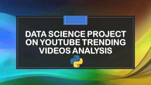 YouTube Trending Videos Analysis with Python