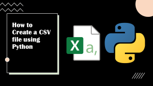 Create a CSV File Using Python