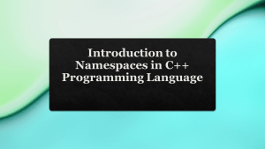 What is Namespace is C++ Programming Language